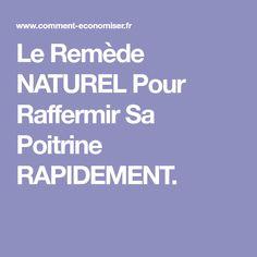 Le Remède NATUREL Pour Raffermir Sa Poitrine RAPIDEMENT.