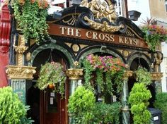 The Cross Keys. One of the most distinctive places in Covent Garden, often noted for the striking foliage around its façade.