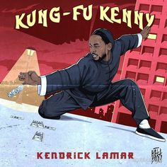 Kung-Fu Kenny Kendrick Lamar Poster Print Placard Home Room Arte Do Hip Hop, Hip Hop Art, King Kendrick, Kendrick Lamar Art, Kung Fu Kenny, Rapper Art, Dope Art, Thing 1, Les Oeuvres