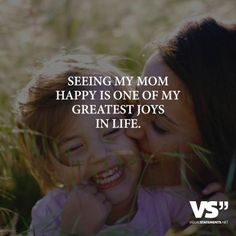 Seeing my mom happy is one of my greatest joys in life.