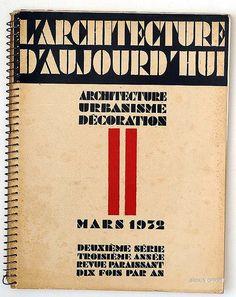 L'Architecture d'aujourd'hui Architecture - Urbanisme - Décoration Mars 1932