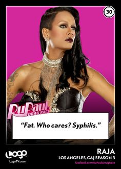 RuPaul's Drag Race Trading Card Thursday #30: Raja