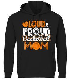 Loud Proud Basketball Mom Gift Mama Grandma Long Sleeve T-Shirt (Premium Hoodie Unisex - Black) #drinkinghorsemountain #drinkinganddining #drinkingthinking drinking games, stop drinking, healthy drinking alcohol, back to school, aesthetic wallpaper, y2k fashion