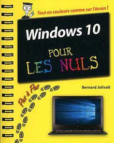 Windows 10 Pour Les Nuls : windows, Idées, MICROSOFT, WINDOWS, Astuces, Informatiques,, Informatique,, Ordinateur