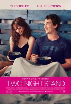 Two Night Stand | Aventura de dos noches   |  2014
