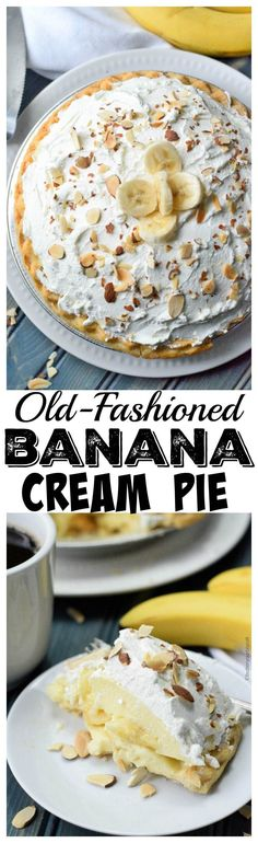 This Old Fashioned Banana Cream Pie has a homemade creamy custard filling with a sweet whipped cream topping.