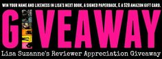 Author Lisa Suzanne: REVIEWER APPRECIATION GIVEAWAY