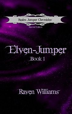 Elven-Jumper (Realm Jumper Chronicles Book 1) by Raven Williams http://www.amazon.com/dp/B00TG1D38A/ref=cm_sw_r_pi_dp_isX8vb0YHC90E
