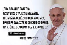 Gdy brakuje światła... #Papież-Franciszek,  #Dobro-i-sprawiedliwość, #Poszukiwanie-/-Szukanie, #Zło