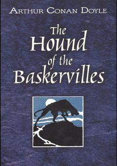 The Hound of the Baskervilles -- Sir Arthur Conan Doyle
