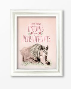"Typographic Equestrian Fine Art Print for a little girl's horsey themed bedroom featuring text that says ""The best dreams are pony dreams"" with artwork of a cute sleeping pony beneath it."