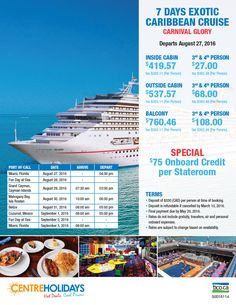 Featured Promotion -  Carnival Glory NATIONAL DEPARTURES BOOK BY AUGUST 10, 2016   7 days exotic Western Caribbean cruise departing on August 27, 2016. Get $75 onboard credit per stateroom.