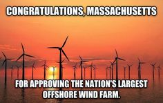 Congratulations on approving the nation's largest offshore wind farm, Massachusetts!
