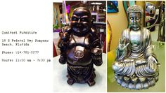 "Buddha. Home decor . Contrast Furniture. Pompano Beach Florida. ""We are shaped by our thoughts; we become what we think. When the mind is pure, joy follows like a shadow that never leaves"" (Buddha)."