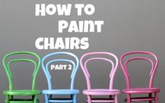 How to Paint Chairs - Part 2 - The Crafty Mummy