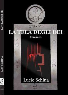 """""""La tela degli dei"""" di Lucio Schina"""