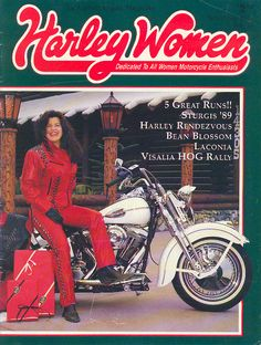 1989  Harley Women Magazine, launched in 1985