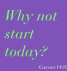 Why not . . . ? It's good to know we can always start over at any point in time . . . Today ?!
