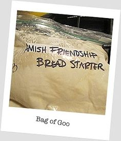 Friendship Bread. No