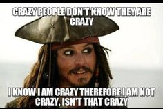 That means I'm not crazy