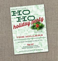 Ho Ho Holiday Party Invitation. Christmas Party Invite. DIY. Modern Holiday Party.