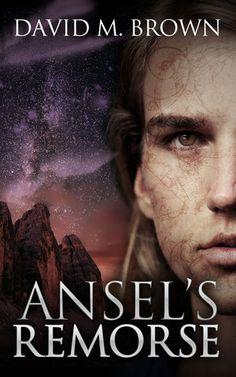 Celebrating the release of Ansel's Remorse (The Elencheran Chronicles) #fantasy #books