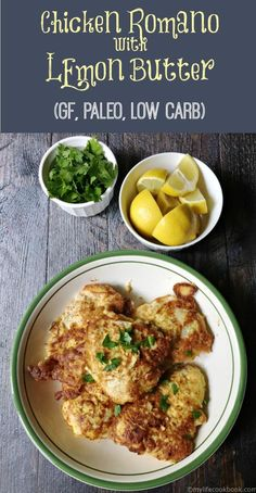 Chicken Romano with Lemon Butter sauce is a delicious gluten free, low carb and Paleo dinner. Easy and high in protein.