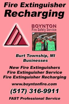 Fire Extinguisher Recharging Burt (517) 316-9911 Discover the Complete Source for Fire Protection Equipment and Service.. We're Boynton Fire Safety Service!! Call us Today!