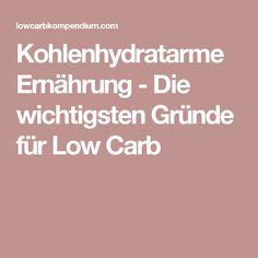 Kohlenhydratarme Ernährung - Die wichtigsten Gründe für Low Carb