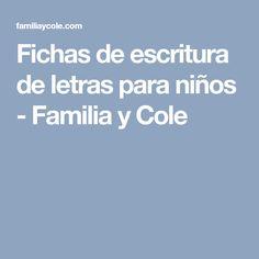 Fichas de escritura de letras para niños - Familia y Cole