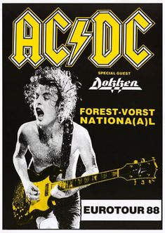 A classic AC/DC band poster! Angus Young does some Dirty Deeds during Eurotour with Dokken! You'll be Thunderstruck by our amazing selection of AC/DC posters! Need Poster Mounts. Rock Roll, Rock And Roll Bands, Pop Rock, Bon Scott, Angus Young, Ac Dc, Hard Rock, Tour Posters, Band Posters