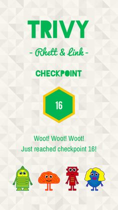 Just reached Rhett & Link Checkpoint 16 on #Trivy!