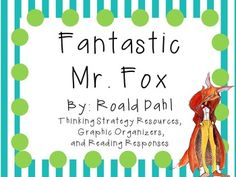 Everything you need for a literature study on Fantastic Mr. Fox by Roald Dahl! There are many ways that you can use these resources. You can copy as an entire packet or you can copy pages individually! This can be for a small book club, or for the whole class!