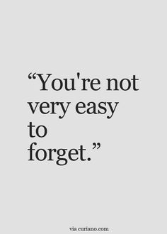 Quotes Life Quotes Love Quotes Best Life Quote Quotes about Moving On Insp Forget You Quotes, Love Quotes For Him, Quotes To Live By, I Cant Forget You, Crazy In Love Quotes, Speak The Truth Quotes, Secretly In Love Quotes, Good Boy Quotes, Trust No One Quotes