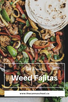 How to Make Weed Fajitas Weed Recipes, Marijuana Recipes, Cannabis Edibles, Fajita Seasoning Mix, Chicken Seasoning, Weed Butter, Fajita Recipe, Mexican Food Recipes, Ethnic Recipes