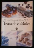 Trucs de cuisinier - LOISEAU Bernard / GILBERT Gérard - Marabout - Bibliothèque perso - Vous pouvez retrouver la cuisine familiale et les cours de cuisine par des enfants pour des enfants et des recettes de chaque jours sur le blog de la Cuisine de Mémé Moniq http://cuisine-meme-moniq.com #cuisine #livre #food