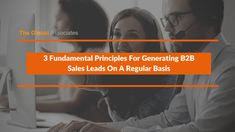 You must follow certain fundamental principles to successfully generate B2B sales leads in good quantities. Devote sufficient time for prospecting, have an accurate forecasting system in place, and move on to more promising leads if you are not sure of a customer's level of motivation in order to run a successful lead generation campaign.