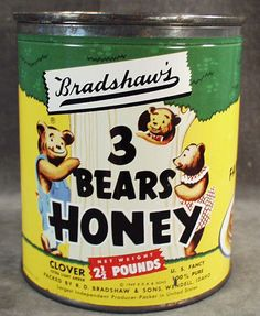 3 Bears Honey.....I { Maggie B } have this tin, makes a great display with my bears
