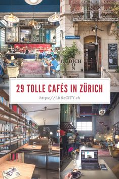 Zurich: 29 top cafés for working and learning - Schweiz - Travel Europe Travel Guide, Europe Destinations, Holiday Destinations, Zurich, Cafe Restaurant, Outdoor Restaurant, Restaurant Design, The Places Youll Go, Places To Go