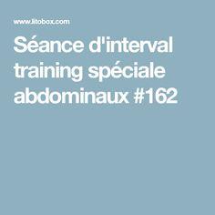 Séance d'interval training spéciale abdominaux #162
