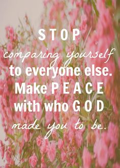 Make peace with who God made you to be
