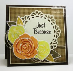 Just Because! by Kharmagirl - Cards and Paper Crafts at Splitcoaststampers