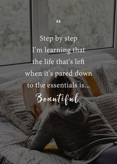 Yessss the simple life is the best! Words Quotes, Life Quotes, Sayings, Organize Life, Self Respect Quotes, Organization Quotes, Life Is Beautiful Quotes, Inspirational Words Of Wisdom, Learning To Say No