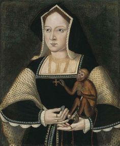 1525 Katherine of Aragon with monkey by ? (auctioned by Christie's) From Google search