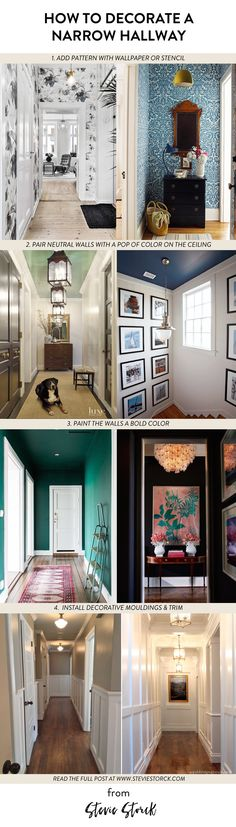 Stumped with how to decorate a long narrow hallway? Here are 4 great interior design ideas that will take your hall decor to the next level. 1. Add Pattern with Wallpaper or Stencils, 2. Pair Neutral Walls with a Pop of Color on the Ceiling, 3. Paint the Walls a Bold, Rich Color, 4. Install Decorative Moldings & Trim   Read the full blog post at www.steviestorck.com