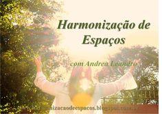 Meu blog Harmonização de Espaços http://harmonizacaodeespacos.blogspot.com.br/