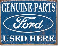Blechschild Ford Parts Used Here-DE1422