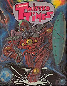 Twisted Times book by Alan Moore