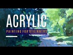 Acrylic Painting for Beginners - New Course Announcement (2018) - YouTube