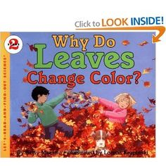 Why do Leaves Change Color? with video reading of the book by Brenna Phillips